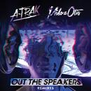 Out The Speakers (Remixes) (feat. Rich Kidz)/A-Trak, Milo & Otis