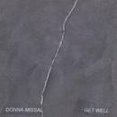 Get Well/Donna Missal