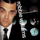 I've Been Expecting You/Robbie Williams
