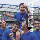 Sing When You're Winning/Robbie Williams