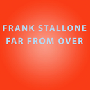 Far From Over/Frank Stallone