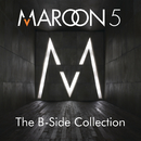 The B-Side Collection/Maroon 5