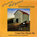 Homemade Songs / Come See About Me/Tracy Nelson