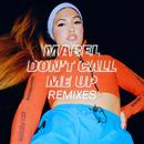 Don't Call Me Up (Remixes)/Mabel