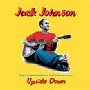 Upside Down/Jack Johnson