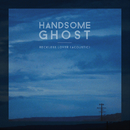 Reckless Lover (Acoustic)/Handsome Ghost