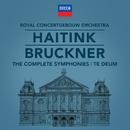 Bruckner: The Symphonies/Royal Concertgebouw Orchestra, Bernard Haitink