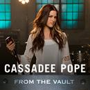From The Vault/Cassadee Pope