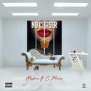 No Chaser (feat. C Minx)/Mishon