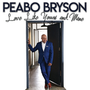 Love Like Yours And Mine/Peabo Bryson