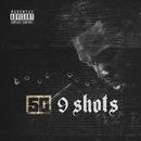 9 Shots/50 Cent