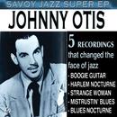 Savoy Jazz Super EP: Johnny Otis/Johnny Otis