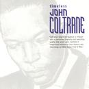 Timeless: John Coltrane/John Coltrane