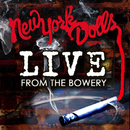 Live From The Bowery (Live At The Bowery Ballroom / NYC, NY / 2011)/New York Dolls
