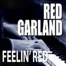 Feelin' Red/Red Garland