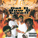 Get It How U Live!!/Hot Boys