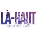 Là-haut/Chimène Badi