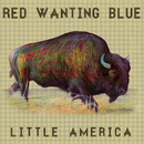 Little America/Red Wanting Blue