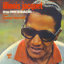 The Message/Illinois Jacquet