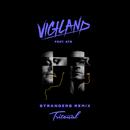 Strangers (Tritonal Remix) (feat. A7S)/Vigiland
