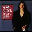 Mama's Blues/Rory Block