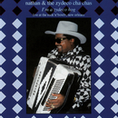 I'm A Zydeco Hog (Live)/Nathan And The Zydeco Cha-Chas