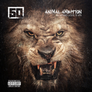 Animal Ambition: An Untamed Desire To Win/50 Cent