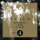 Documents / Duos / Raretés Vol.4/Alain Bashung