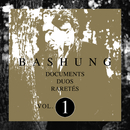 Documents / Duos / Raretés Vol.1/Alain Bashung