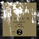 Documents / Duos / Raretés Vol.2/Alain Bashung