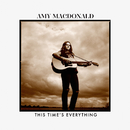 This Time's Everything/Amy Macdonald