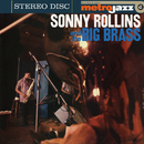 Sonny Rollins And The Big Brass (Expanded Edition)/Sonny Rollins