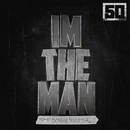 I'm The Man (feat. Sonny Digital)/50 Cent
