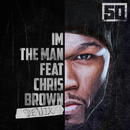 I'm The Man (Remix) (feat. Chris Brown)/50 Cent