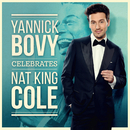 Celebrates Nat King Cole/Yannick Bovy