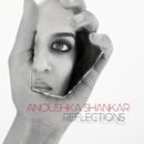 Reflections/Anoushka Shankar