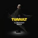 TUMULT, CLUBKONZERT BERLIN/Herbert Grönemeyer