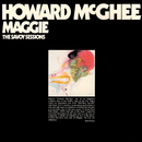 The Savoy Sessions: Maggie/Howard McGhee