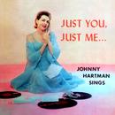 Just You, Just Me…/Johnny Hartman