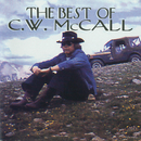 The Best Of C.W. McCall/C.W. McCall