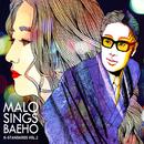 Malo Sings Baeho (K-Standards Vol. 2)/Malo