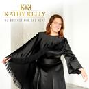 Du brichst mir das Herz/Kathy Kelly