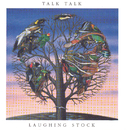 Laughing Stock/Talk Talk