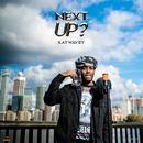 Next Up - S2-E15 (Mixtape Madness Presents)/Kaywavey