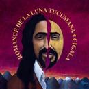 Romance de la Luna Tucumana/Diego El Cigala