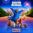 """Tú Eres La Magia (Canción Original De La Película """"El Parque Mágico"""")/David Bisbal"""