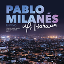 Mi Habana (En Vivo Desde La Habana, Cuba)/Pablo Milanés