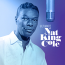 Ultimate Nat King Cole/Nat King Cole