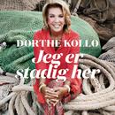 Jeg Er Stadig Her/Dorthe Kollo