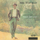 Mr. Top Hat/Fred Astaire